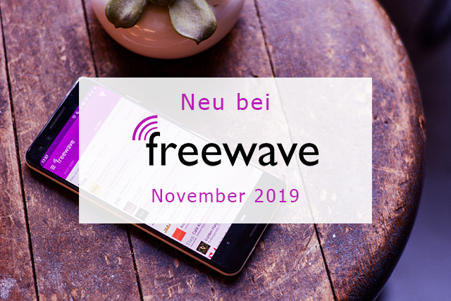 Freewave-Hotspots: Neu im November